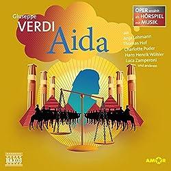 Aida (Oper erzählt als Hörspiel mit Musik)