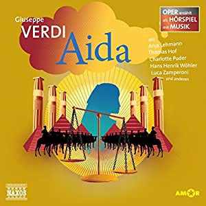 Aida (Oper erzählt als Hörspiel mit Musik) Hörspiel