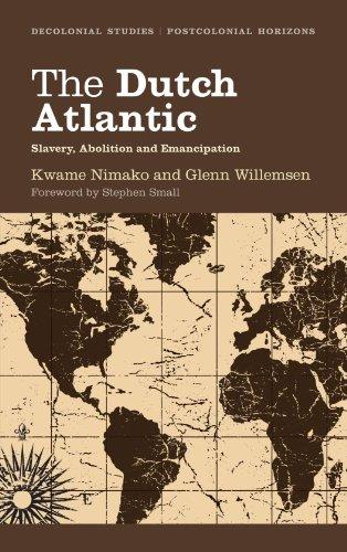 DUTCH ATLANTIC:SLAVERY,ABOLITION...