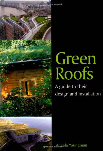Cheap  Green Roofs: A Guide to their Design and Installation