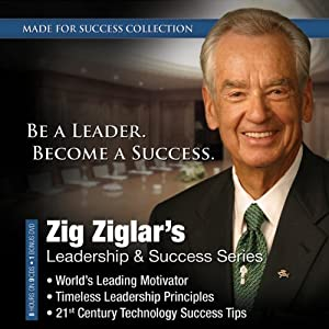 Zig Ziglar's Leadership & Success Series Audiobook