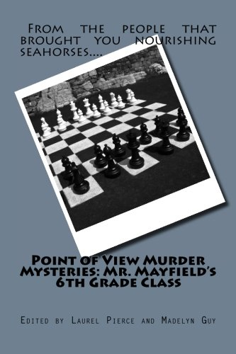 Download Point of View Murder Mysteries: Mr. Mayfield's 6th Grade Class PDF