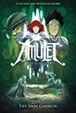 The Last Council (Amulet #4)