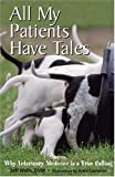 All My Patients Have Tales, Jeff Wells, 0978716906