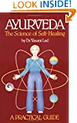 #5: Ayurveda: The Science of Self Healing: A Practical Guide