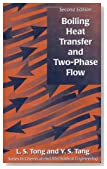 Boiling Heat Transfer And Two-Phase Flow (Series in Chemical and Mechanical Engineering)