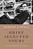 In this condensed edition of Selected Poems, Robert Lowell's poems are brought together from all of his books of verse. Chosen and introduced by Katie Peterson on the occasion of Robert Lowell's one hundredth birthday, New Selected Poems of...