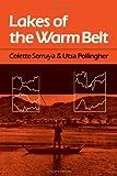Lakes of the Warm Belt, Colette Serruya and Utsa Pollingher, 0521233577