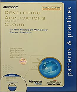 Developing Applications for the Cloud on the Microsoft Windows Azure Platform