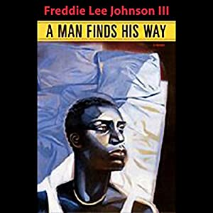 A Man Finds His Way Audiobook