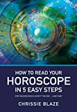 img - for How to Read Your Horoscope in 5 Easy Steps book / textbook / text book