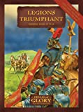 Legions Triumphant, Richard Bodley-Scott, 1846033489