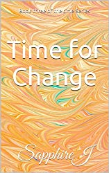 Time for Change (Book Three) (English Edition)