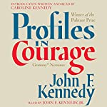 Profiles in Courage | John F. Kennedy