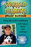 img - for Stressed Is Desserts Spelled Backward book / textbook / text book