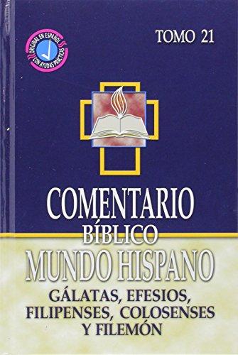 Comentario Biblico Mundo Hispano-Tomo 21- Galatas, Efesios, Filipenses, Colosenses y Filemon (Spanish Edition) [Varios Autores] (Tapa Dura)