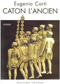 Caton l'ancien par Eugenio Corti