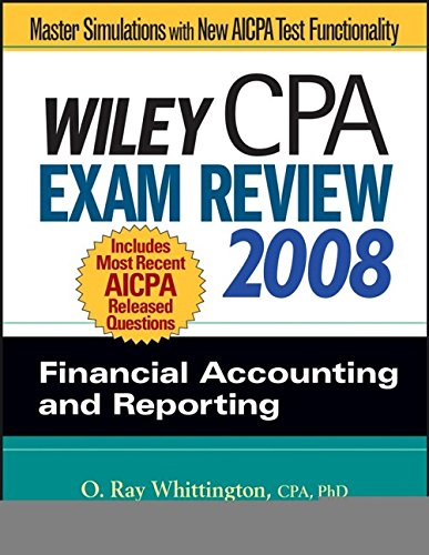 Wiley CPA Exam Review 2008: Financial Accounting and Reporting (Wiley Cpa Examination Review Financial Accounting and Re