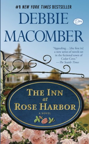 The Inn at Rose Harbor: A Novel by [Macomber, Debbie]