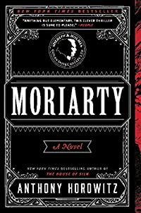 Moriarty: A Novel by Anthony Horowitz ebook deal