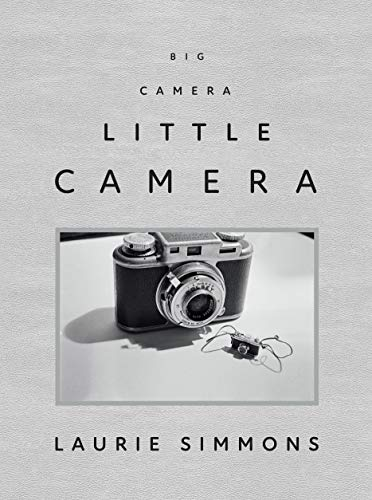 Laurie Simmons: Big Camera/Little Camera (Miniature Furniture Michaels)