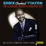 Mr Cleanhead Blows His Greatest Hits - Selected Singles 1944-1950 [ORIGINAL RECORDINGS REMASTERED]
