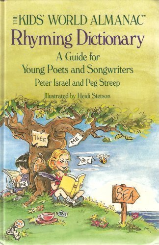 Kid's World Almanac Rhyming Dictionary: A Guide for Young Poets and Songwriters by Peter Israel (1991-02-03)