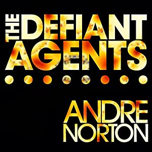 The Defiant Agents Audiobook
