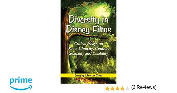 diversity in disney films critical essays on race ethnicity  diversity in disney films critical essays on race ethnicity gender sexuality and disability johnson cheu 9780786446018 com books