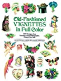 Old-Fashioned Vignettes in Full Color: 397 Designs from Victorian Chromolithographs, Printed One Side (Dover Pictorial Archive)