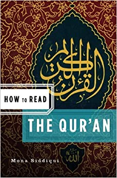 Book How to Read the Qur'an (How to Read) by Mona Siddiqui (2008-08-17)