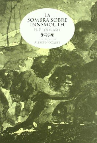 Descargar Libro Sombra Sobre Innsmouth,la Alberto VÁzquez
