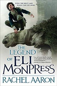 The Legend of Eli Monpress by [Aaron, Rachel]
