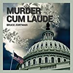 Murder Cum Laude | Bruce Zortman