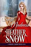 img - for Sweet Madness (Veiled Seduction) (Volume 3) book / textbook / text book