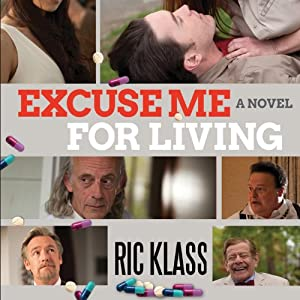 Excuse Me for Living Audiobook