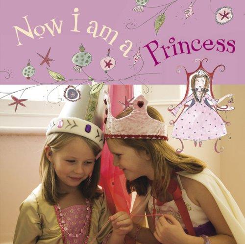 Now I Am a Princess