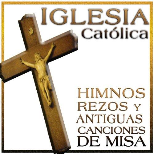 Iglesia Católica. Himnos, Rezo...