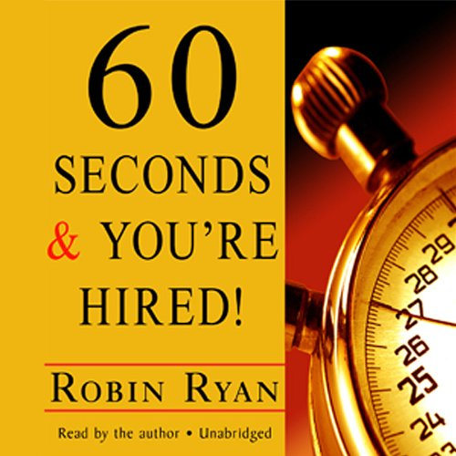 60 Seconds and You're Hired! by Unknown
