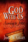 God with Us, James W. Gilley, 0816322856
