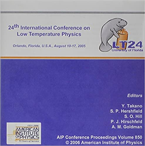 Low Temperature Physics: 24th International Conference on