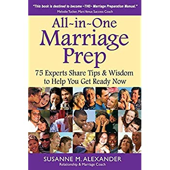 All-in-One Marriage Prep: 75 Experts Share Tips & Wisdom to Help You Get Ready Now