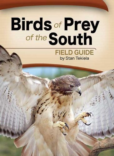 Download Birds of Prey of the South Field Guide (Bird Identification Guides) PDF