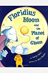 Floridius Bloom and The Planet of Gloom Hardcover