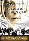 img - for [(If I Should Die Before I Wake )] [Author: Han Nolan] [May-2003] book / textbook / text book