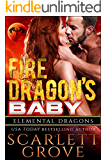 Fire Dragon's Baby (Dragon Shifter Scifi Alien Romance) (Elemental Dragons Book 1)