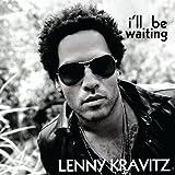 Lenny Kravitz - I'll be waiting