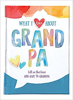 Utorrent Para Descargar What I Love About Grandpa: Fill In The Love & Give To Grandpa Epub O Mobi