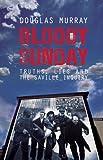 Bloody Sunday, Douglas Murray, 1849541493