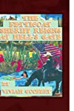 The Petticoat Sheriff Reigns at Hell's Gate, Vivian Cooper, 1441595457